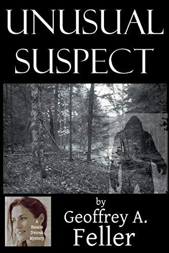 Book: Unusual Suspect (Natalie Dvorak Mysteries) by Geoffrey A. Feller