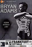 Bryan Adams - Open Road, Frankfurt 2004 »