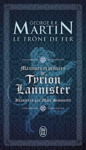 Maximes et Pensées de Tyrion Lannister