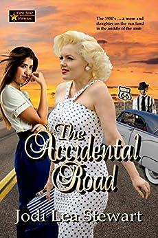 The Accidental Road by [Jodi Lea  Stewart]