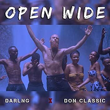 Open Wide (feat. Don Classic)