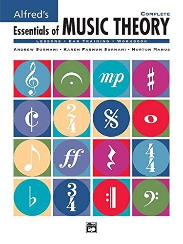 Alfred's Essentials of Music Theory : Complete: Lessons,...