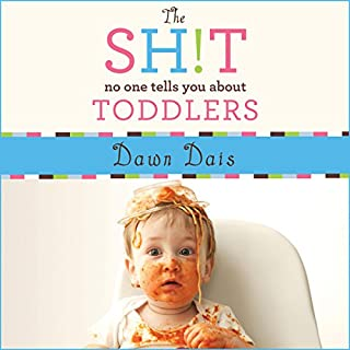 The Sh!t No One Tells You About Toddlers Titelbild