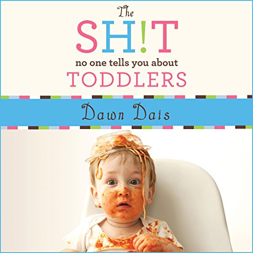 The Sh!t No One Tells You About Toddlers audiobook cover art