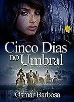 Cinco Dias no Umbral (Português)