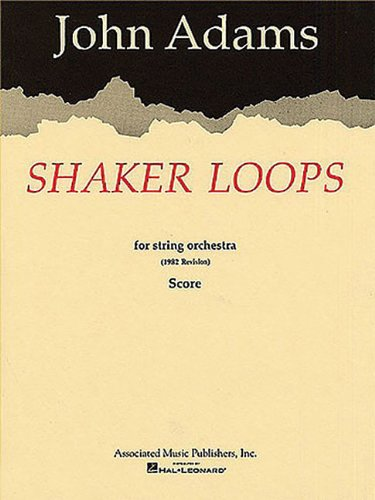Shaker Loops for String Orchestra: Full Score