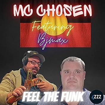 Mc Chosen Feel The Funk (Radio Edit)