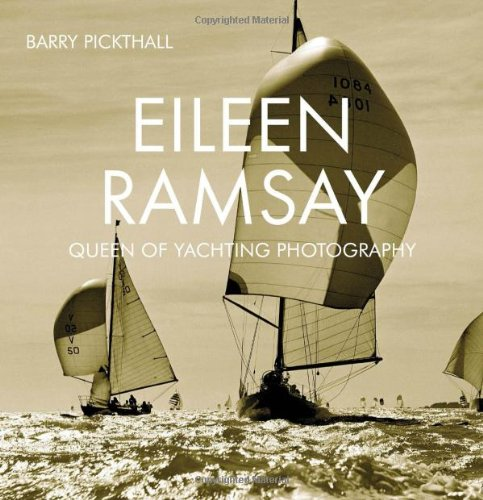 Eileen Ramsay: Queen of Yachting Photography