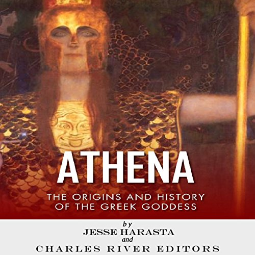 Athena: The Origins and History of the Greek Goddess cover art