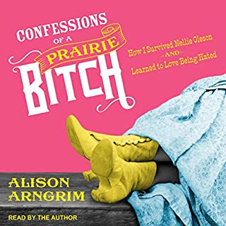 Confessions of a Prairie Bitch audiobook cover art