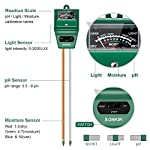 Sonkir Soil pH Meter, MS02 3-in-1 Soil Moisture/Light/pH Tester Gardening Tool Kits for Plant Care, Great for Garden… 12 Kindly NOTE: This soil tester can not be applied to test pH value of any other liquid. If the soil is too dry the indicator will not move, and water it before testing. 3-IN-1 FUNCTION: Test soil moisture, pH value and sunlight level of plant with our soil meter, helps you specialize in grasping when you need to water your plant. ACCURATE & RELIABLE: Double-needle Detection Technology strongly enhances the speed and accuracy of detecting and analyzing soil moisture and pH acidity.