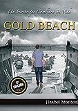 Gold Beach: Un secreto que cambiará su vida