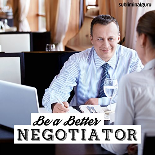 Be a Better Negotiator - Subliminal Messages cover art
