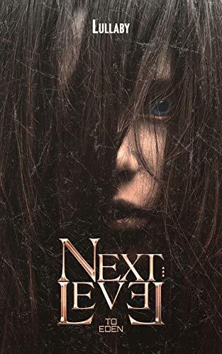Next Level to Eden: Un thriller psicologico sconvolgente che mina ogni certezza del lettore