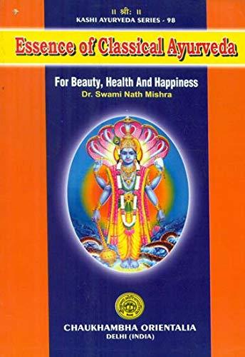 Essence of Classical Ayurveda ( ...