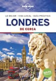 Londres De cerca 6 (Guías De cerca Lonely Planet)