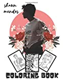 Shawn Mendes Coloring Book: shawn mendes Coloring Book over 25 Awesome Designs Of shawn mendes - Famous Singer Adult Coloring Books For Fans