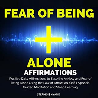 Fear of Being Alone Affirmations audiobook cover art