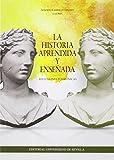 Historia aprendida y enseñada,La: Reflexiones polifónicas: 299 (Historia y Geografía)