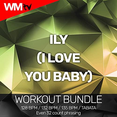 ILY (I Love You Baby) [Clean] (Tabata Remix 128 bpm)