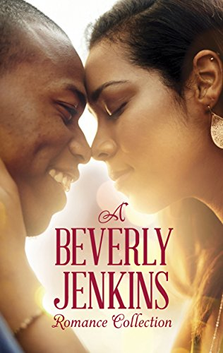A Beverly Jenkins Romance Collection: An Anthology by [Beverly Jenkins]