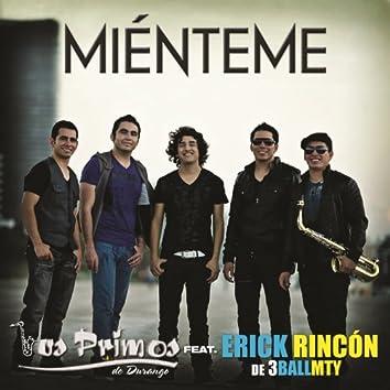 Miénteme (Erick Rincón Version)