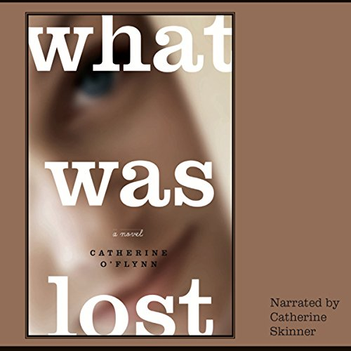What Was Lost audiobook cover art