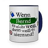 printplanet Tasse mit Namen Bernd - Layout: Wenn Bernd es Nicht weiß, dann weiß es niemand - Namenstasse, Kaffeebecher, Mug, Becher, Kaffee-Tasse - Farbe Blau