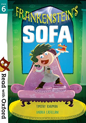Knapman, T: Read with Oxford: Stage 6: Frankenstein's Sofa