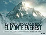Supervivencia Extrema: El Monte Everest