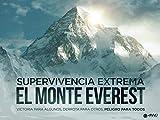 Supervivencia Extrema: El Monte Everest
