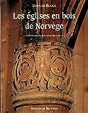 Les églises en bois de Norvège
