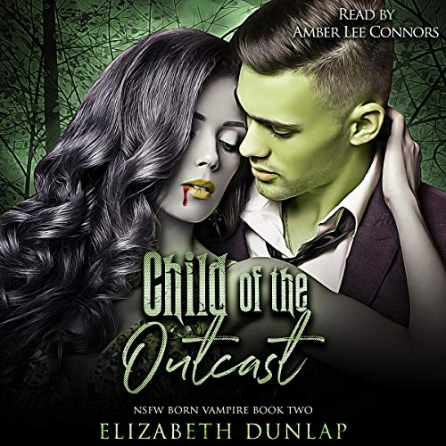 Child of the Outcast Audiobook By Elizabeth Dunlap cover art
