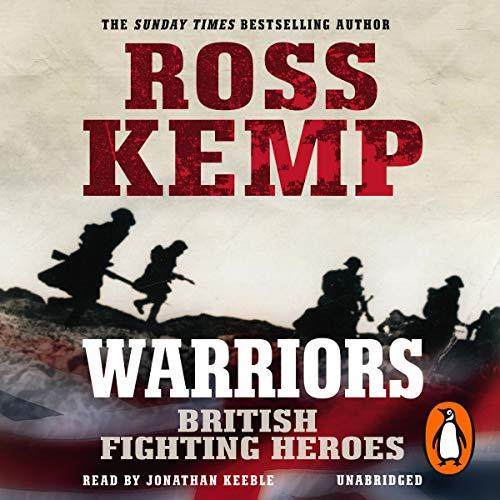 Warriors: British Fighting Heroes cover art