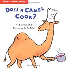 Does a Camel Cook?: Early Experiences