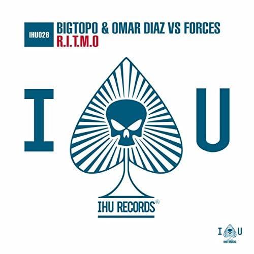 Bigtopo & Omar Diaz vs Forces