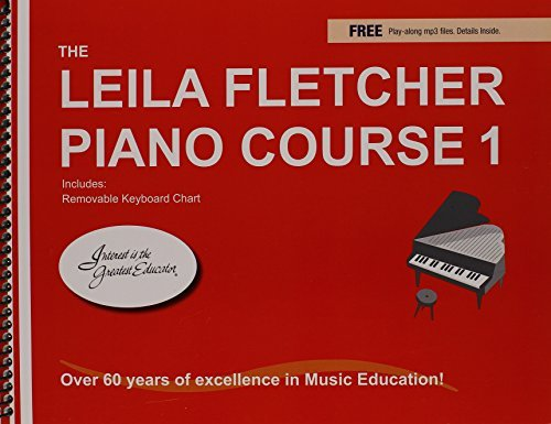 By Leila Fletcher The Leila Fletcher Piano Course, Book 1 [Spiral-bound]