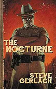 THE NOCTURNE by [Steve Gerlach]