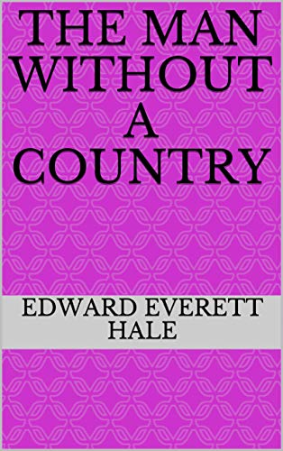 The Man Without a Country (English Edition)