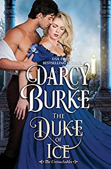 The Duke of Ice (The Untouchables Book 7) by [Darcy Burke]