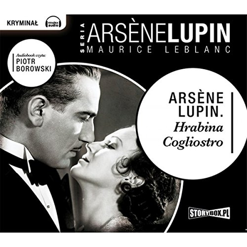Hrabina Cogliostro     Arsène Lupin 16              By:                                                                                                                                 Maurice Leblanc                               Narrated by:                                                                                                                                 Piotr Borowski                      Length: 8 hrs and 44 mins     Not rated yet     Overall 0.0