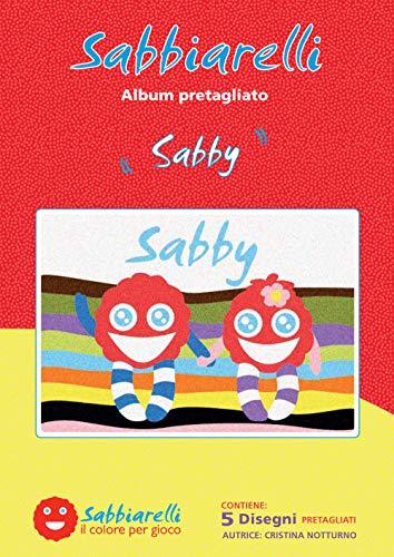 Sabbiarelli Sand-it for Fun- Album Sabby : 5 Dessins préencollés à colorier avec Le Sable (Sable Non Inclus), Convient pour Les Enfants Ans 5+