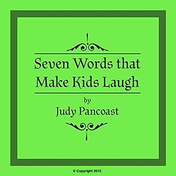 Seven Words That Make Kids Laugh