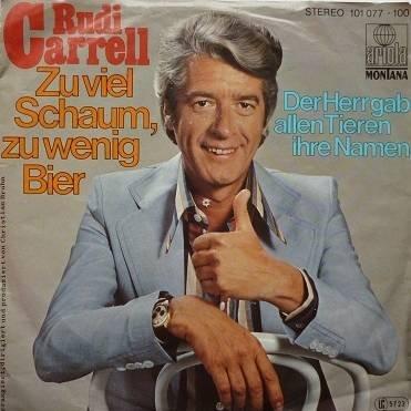 Rudi Carrell - Zu Viel Schaum, Zu Wenig Bier / Der Herr Gab Allen Tieren Ihre Namen - Ariola Montana - 101 077, Ariola Montana - 101 077 - 100