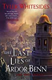 The Last Lies of Ardor Benn (Kingdom of Grit (3))