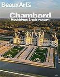 Chambord - Mystérieux & extravagant