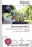 Rheinmetall MG 3: Germany, General Purpose Machine Gun, 7. 62x51mm NATO, MG 42, 7. 92x57mm Mauser, Rheinmetall