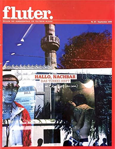 fluter. Magazin der Bundeszentrale für politische Bildung. Ausgabe September 2006 / Nr. 20