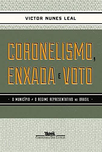 Coronelismo enxada e voto