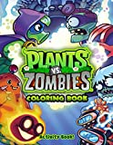 Activity Book - Plant and Zombies Coloring Book: Confidence And Relaxation Plants Vs Zombies Coloring Books For Adults, Boys, Girls Relaxation And Stress Relief
